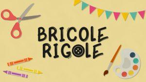 BricoleRigole_743X418